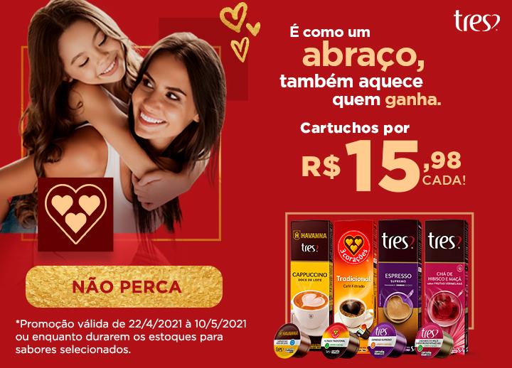Campanha Dia das Mães - Capsulas por R$ 15,98