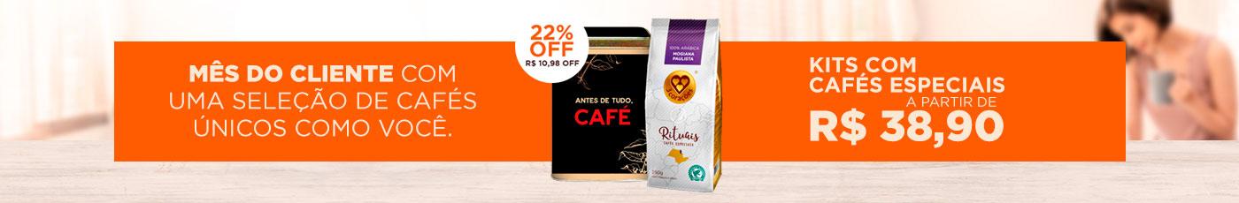 Mês do Cliente - Kits Cafés Especiais